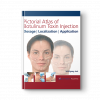 Pictorial Atlas of Botulinum Toxin Injection_1